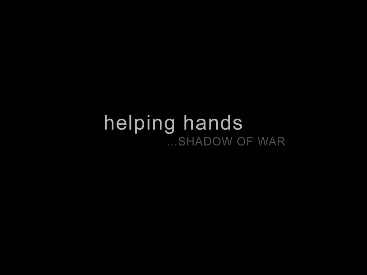 helping hands...SHADOW OF WAR
