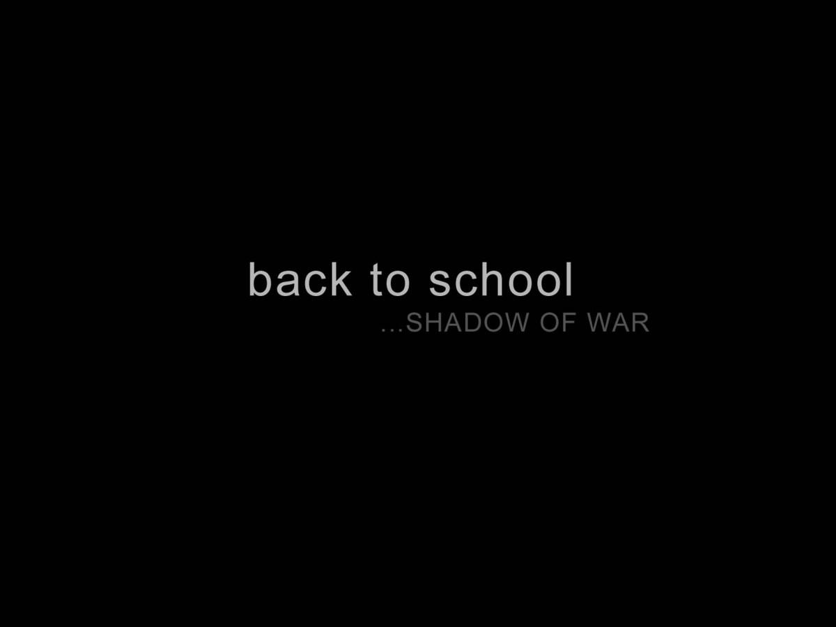 back to school...SHADOW OF WAR