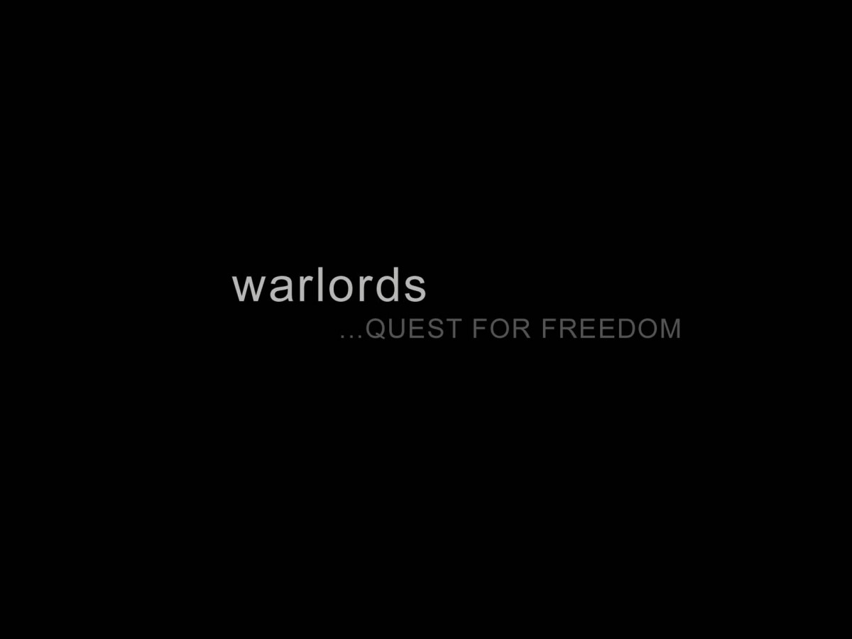 warlords...QUEST FOR FREEDOM