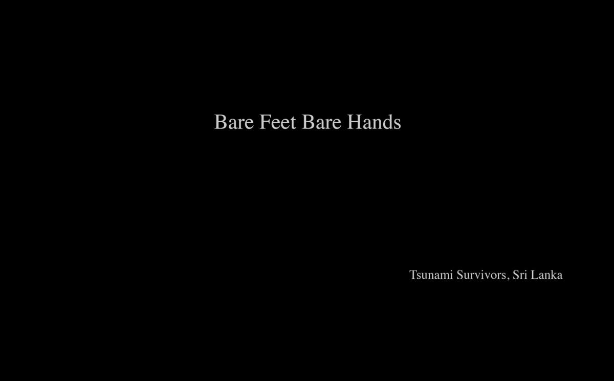 Bare Feet Bare Hands
