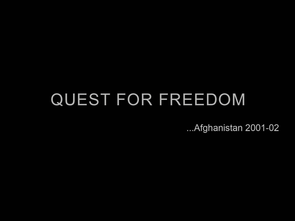 QUEST FOR FREEDOM...Afghanistan 2001-02