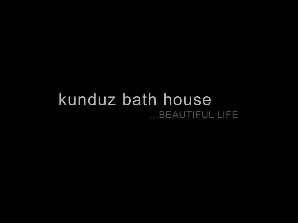 kunduz bath house...BEAUTIFUL LIFE