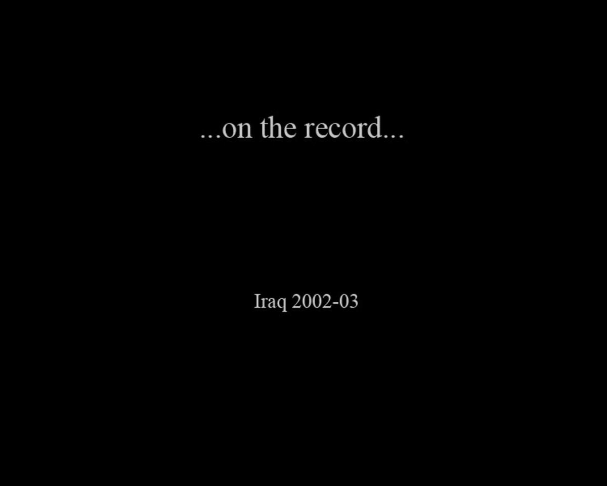 ...on the record... Iraq 2002-03